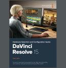 Neuer Konfigurations-Guide zu DaVinci Resolve 15