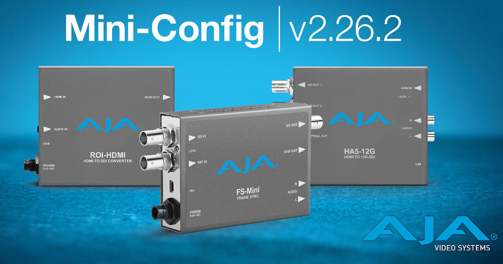 AJA: New PAK Dock Pro and updates for Mini-Config v2.26.2 and FS-HDR