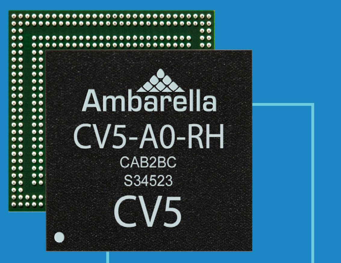 Ambarella with new flagship SoC - CV5