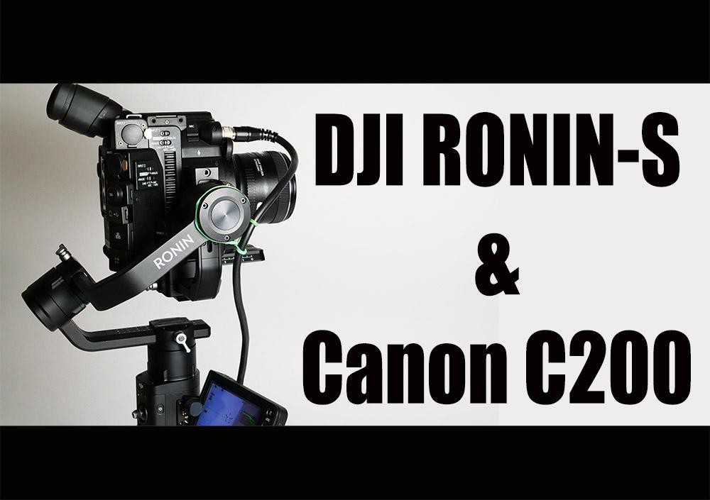 Slashcam News : DJI Ronin-S and Canon EOS C200 - 1st Look