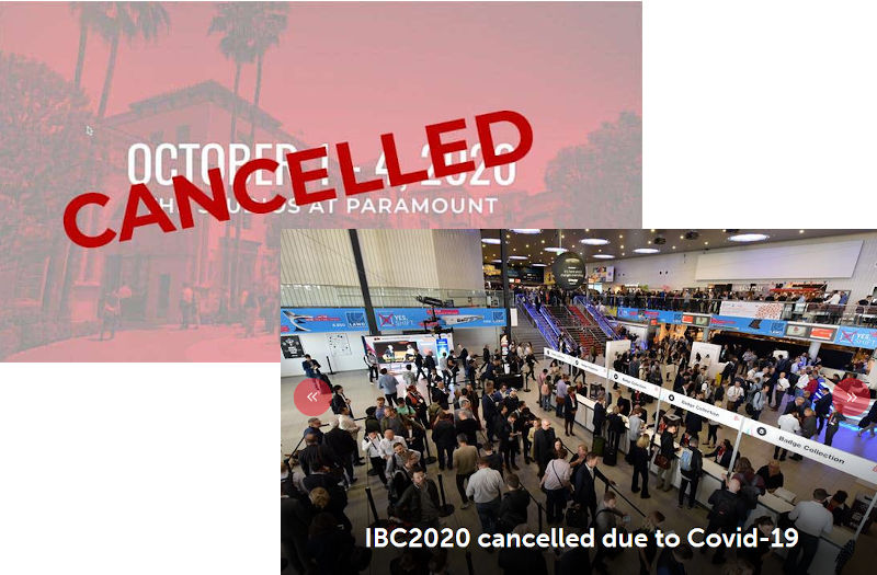 IBC and Cine Gear are cancelled in 2020 due to corona