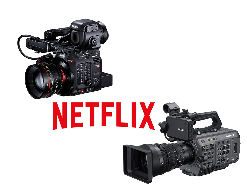 Canon C500 MKII and Sony FX9 are now 4K Netflix Approved