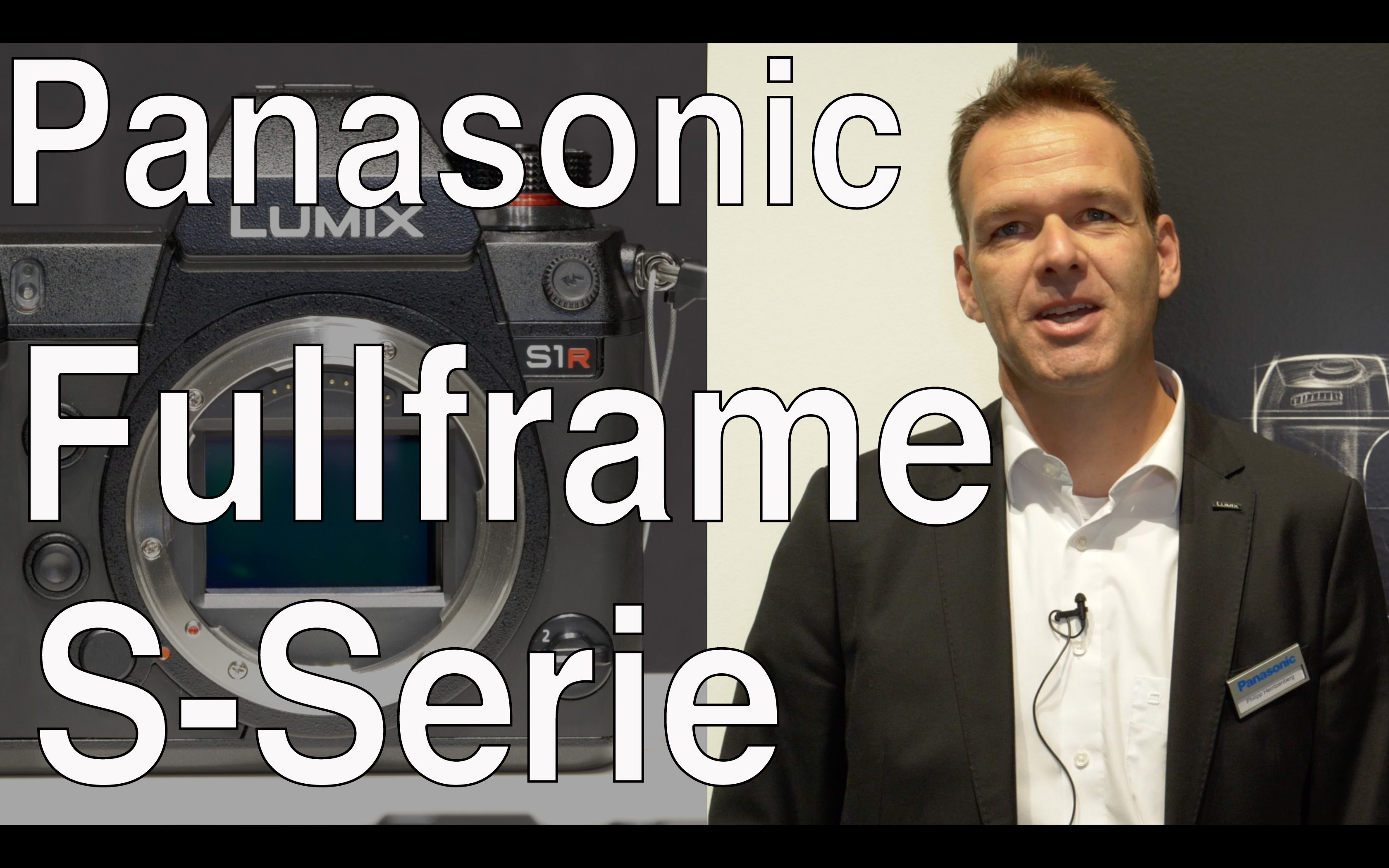 Video Interview: Panasonic Fullframe S1R & S1: 4K 60p, ergonomics, 10 Bit? and much more // Photokin