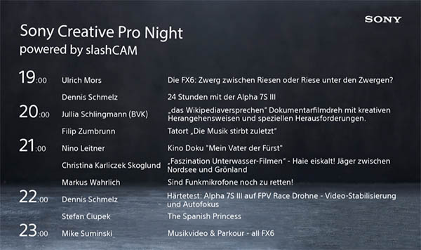 Tonight: Sony Creative Pro Night powered by slashCAM -- the timetable