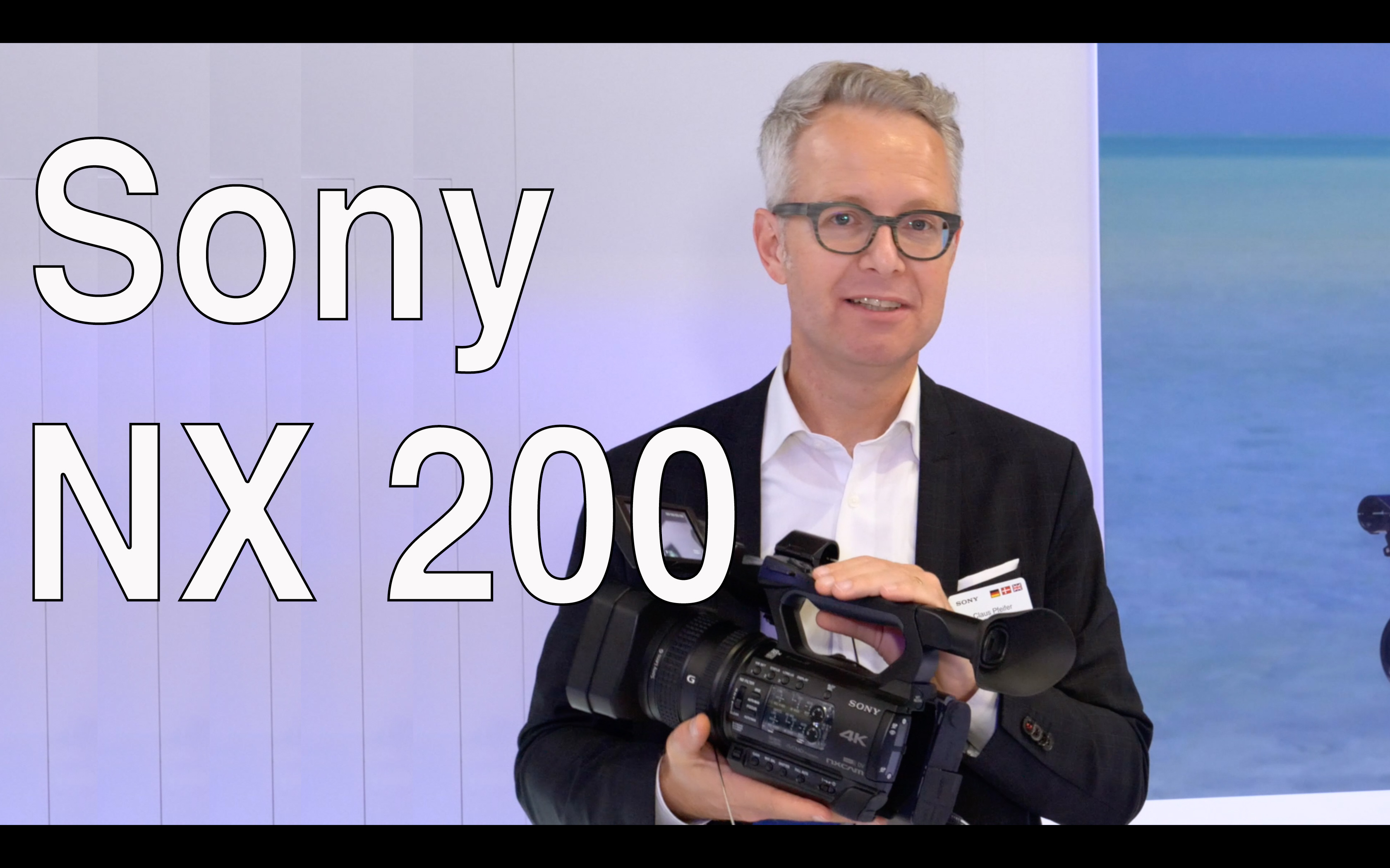 Exhibition video: Sony NX 200 - new codec, max. FPS, availability etc. // IBC 2018