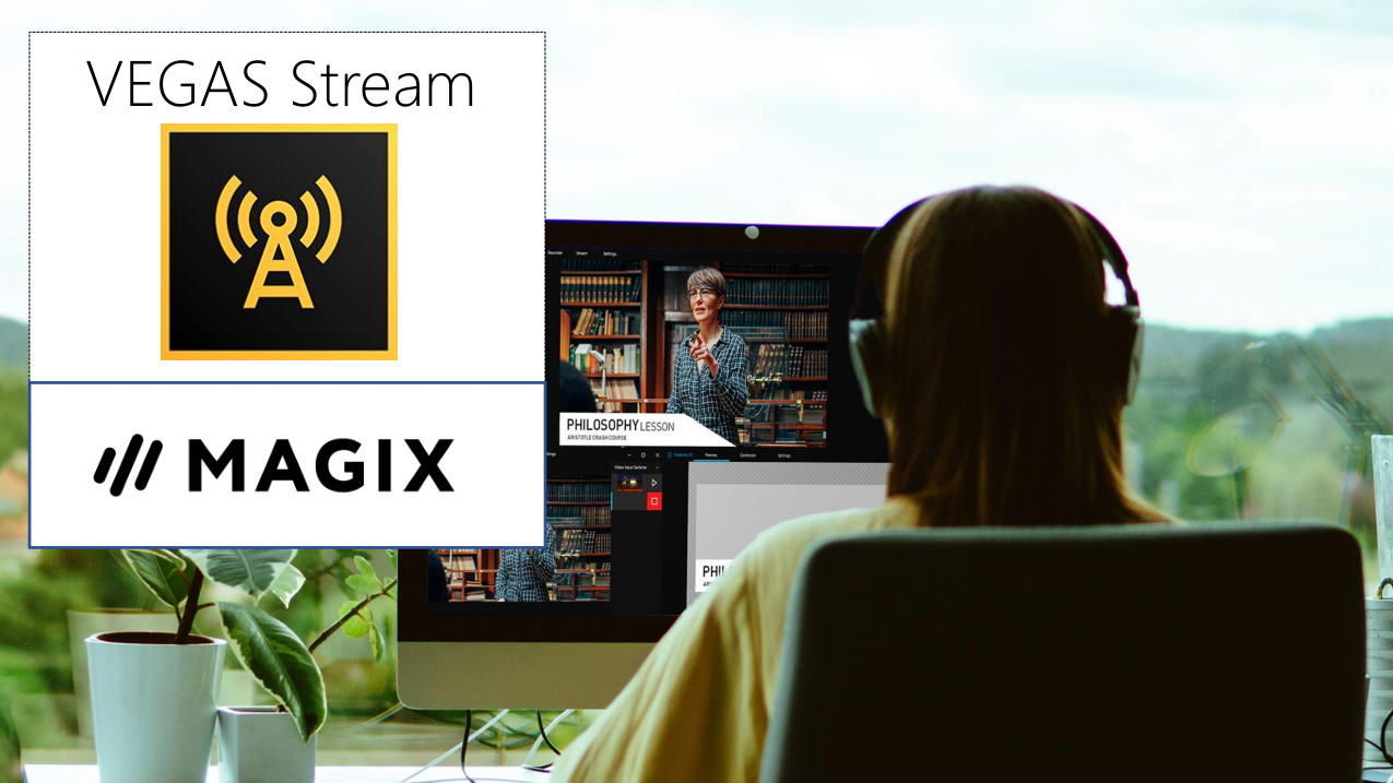 Vegas Stream: Live streaming software with integration to Vegas Pro