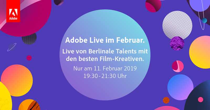 Today: Adobe Live Berlinale Talents 2019 Special free on the web to see