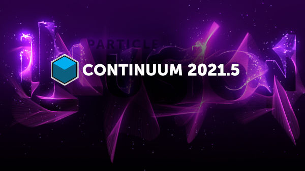 BorisFX Continuum 2021.5 -- new particle options and tighter integration with AE and Avid